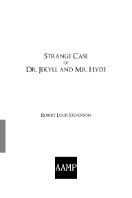 Image of the Along About Midnight Press softcover edition of Strange Case of Dr. Jekyll and Mr. Hyde by Robert Louis Stevenson; ISBN-13: 9780557876549; ISBN-10: 0557876540